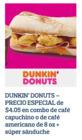 Cupón Dunkin' Donuts ( Más de un mes )
